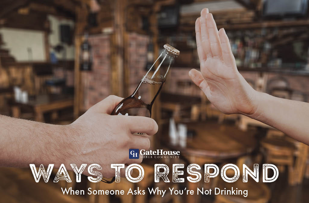 Ways to Respond When You're Asked Why You Don't Drink