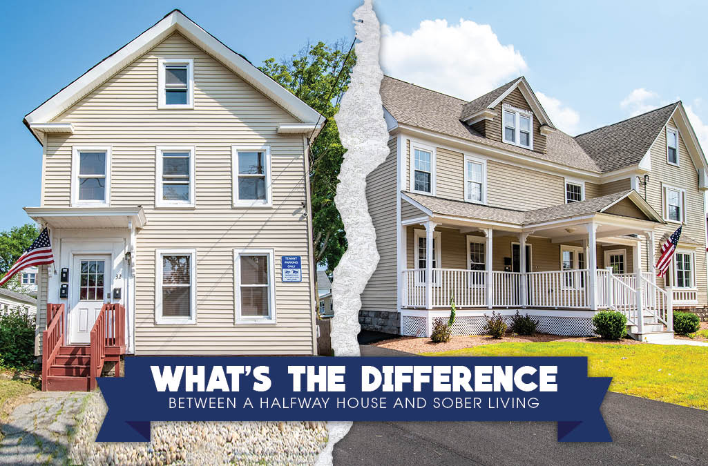 What's the Difference Between a Halfway House and Sober Living?