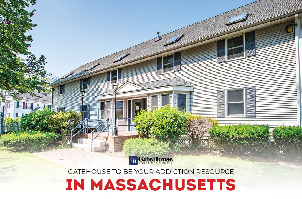 GateHouse to Be Your Addiction Resource in MA | GateHouse