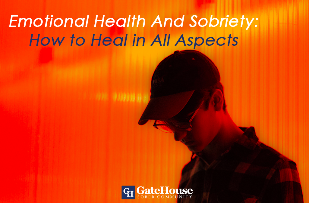 Emotional Health and Sobriety